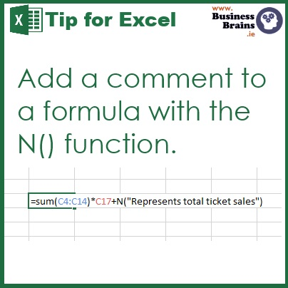 """A formula example shows the N function after a calculation =SUM(C4:C14)*C17+N(""""Represents total ticket sales"""")"""